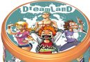Dreamland s'anime en boutique
