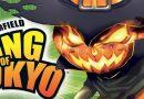 King of Tokyo Halloween vous remet une paire de tartes (aux citrouilles)