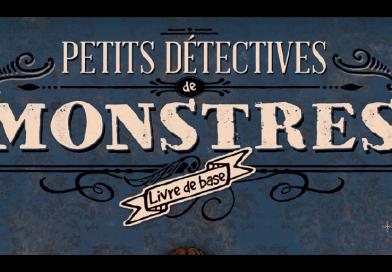 Petits Détectives de Monstres : un scénario Plateau Marmots pour Halloween !
